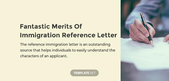 Fantastic Merits Of Immigration Reference Letter
