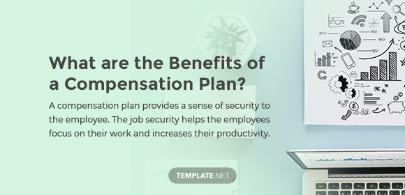what are the benefits of a compensation plan