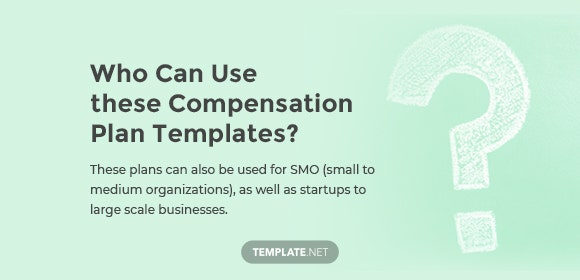 who can use these compensation plan templates