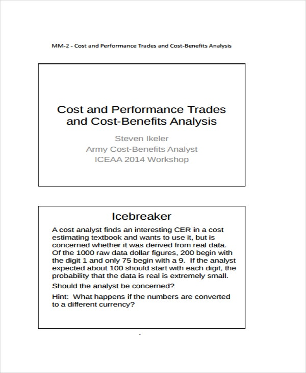 Performance Trades and Cost Benefits Analysis