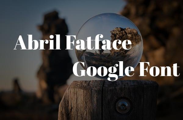 Abril Fatface Google Font