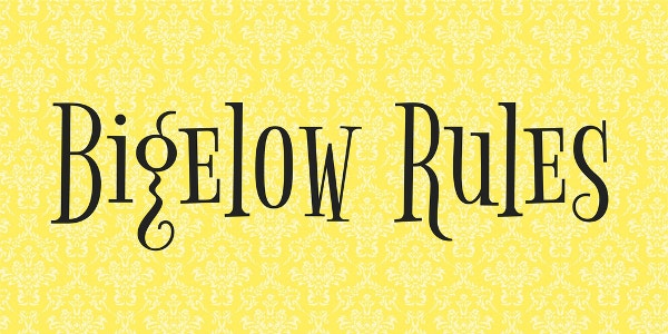 Bigelow Rules Font