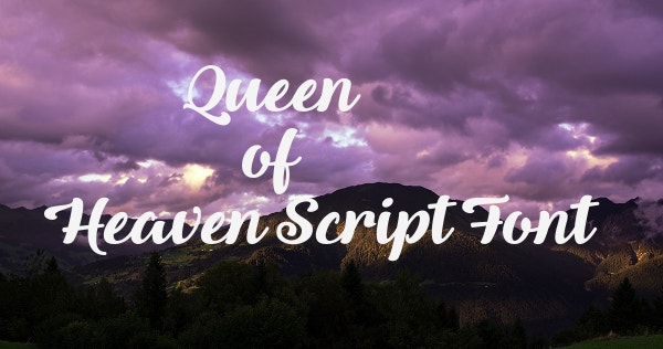 Queen of Heaven Script Font