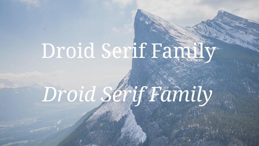 Droid Serif family