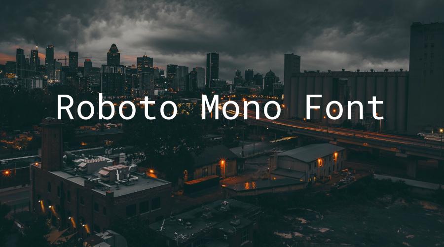 Roboto Mono