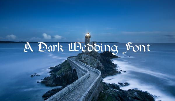 Dark Wedding Font