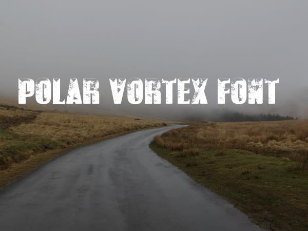 Polar Vortex Grunge Font
