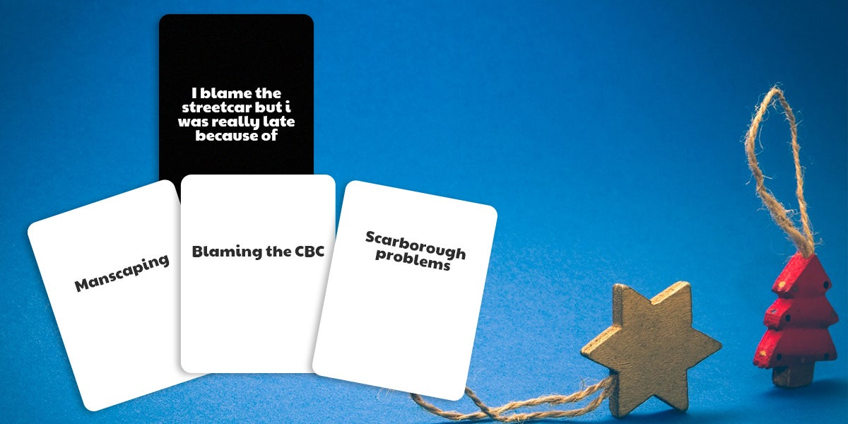 Canadian Cards Against Humanity Example