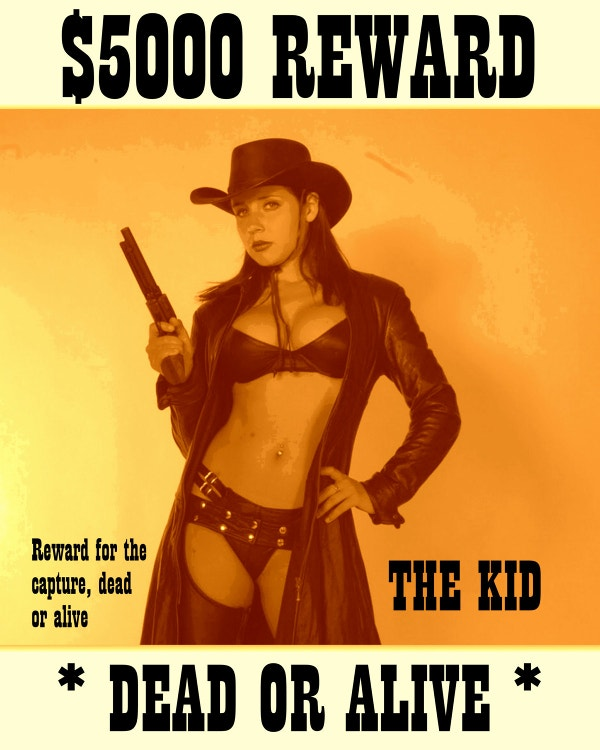 Sexy Cowgirl Deas or Live Wanted Poster