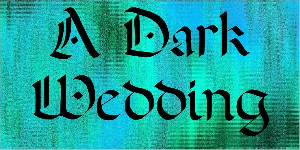 Dark Wedding Calligraphy Font