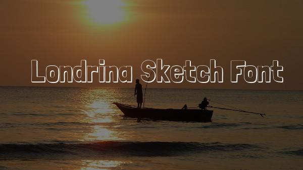Londrina Sketch Font