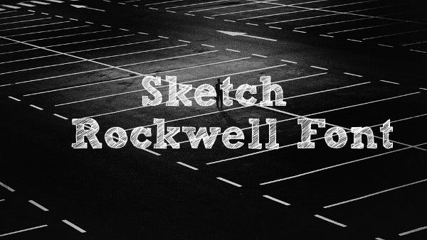 Sketch Rockwell Font