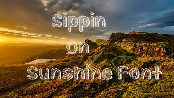 Sippin On Sunshine Font