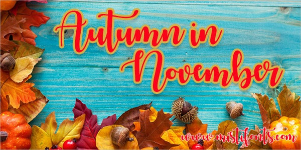 autumn in november font