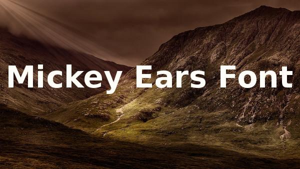 Mickey Ears Font