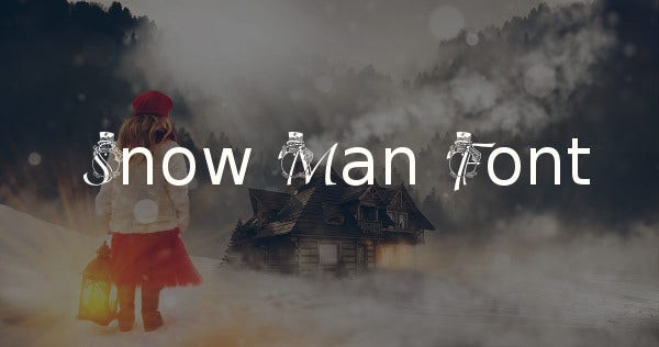Snow Man Font