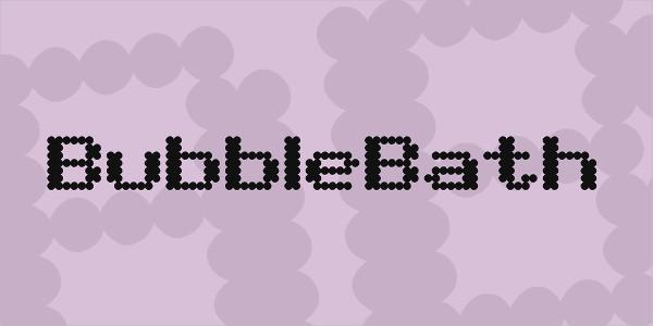 BubbleBath Font