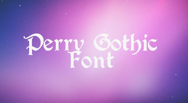 Editable Perry Gothic Font