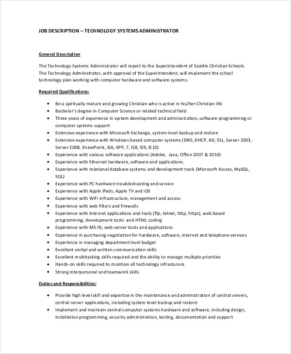 system administrator job description Job description and duties for network and computer systems administrators also network and computer systems administrators to all system users and perform.