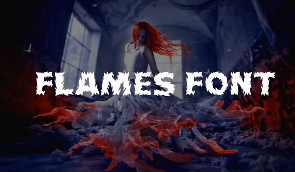 Flames Font