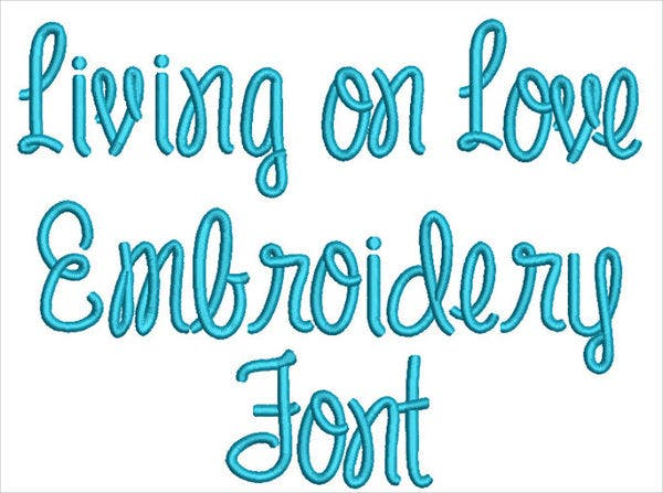 living on love embroidery font