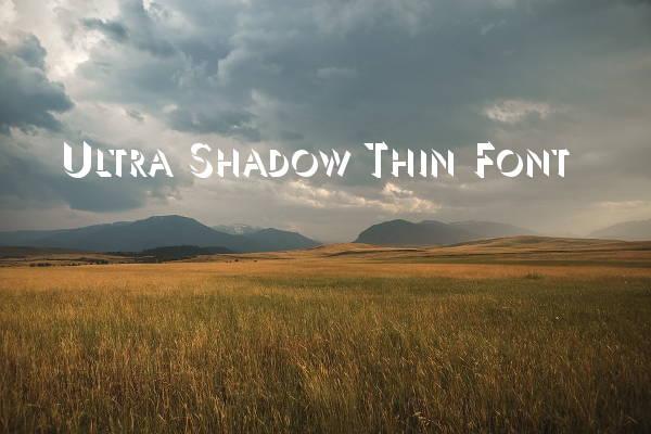 shadow-thin-font