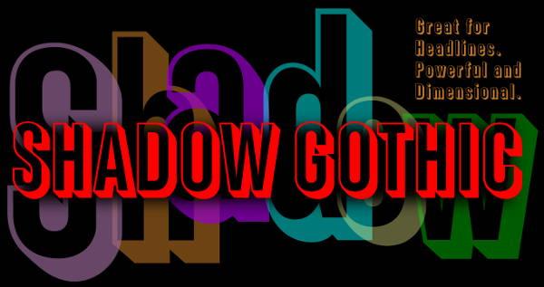 shadow gothic font
