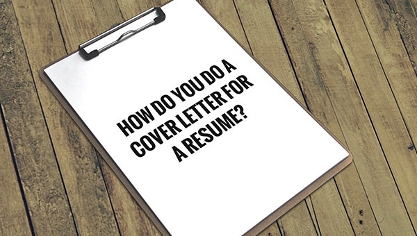 how do you do a cover letter for a resume