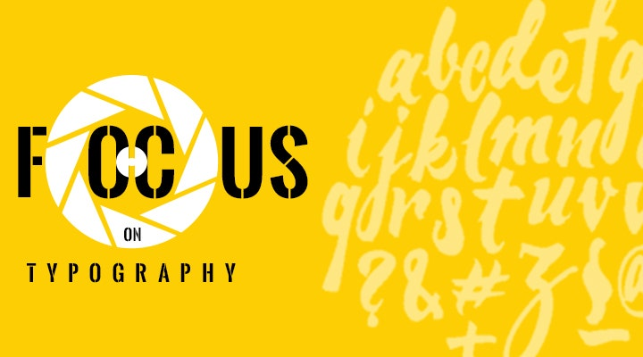 Focus on Typography