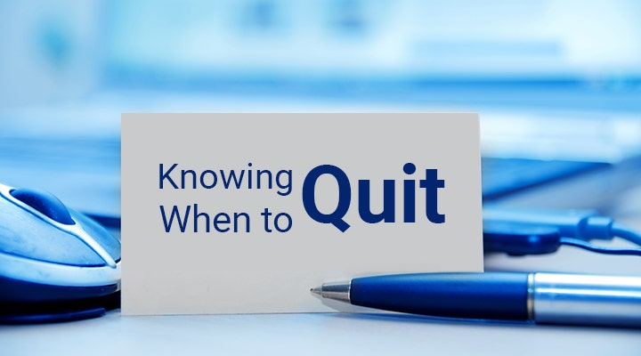knowing-when-to-quit