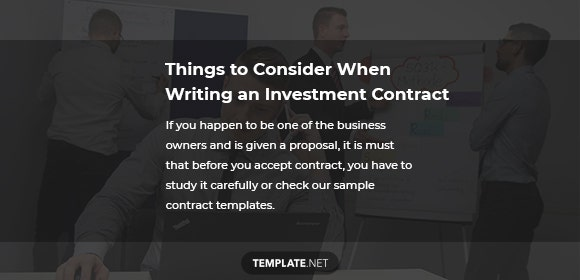 things to consider when writing an investment contract