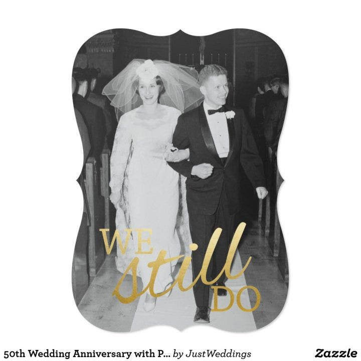 50th_wedding_anniversary_with_photo_we_still_do_card-r3ed6eec41a2f4bb795410ac80e492ab7_zk9ge_1024
