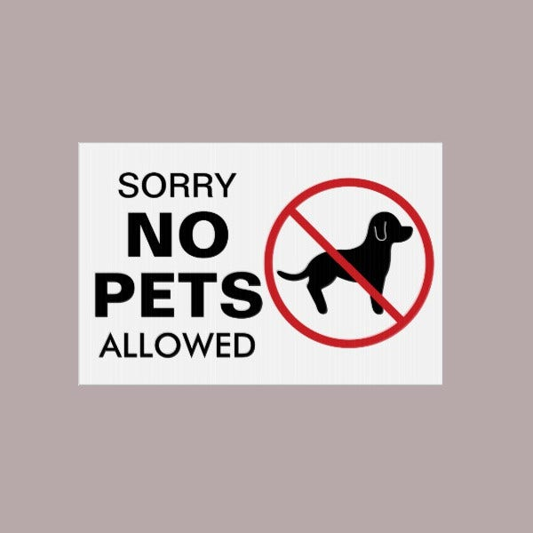 No Pets Allowed Lawn Sign