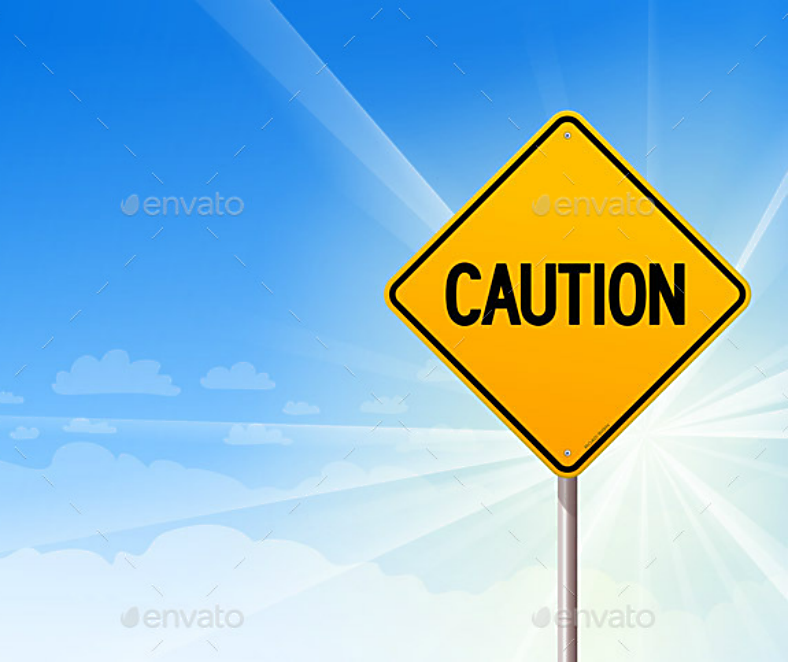 Blue Sky Background Caution Signage Template