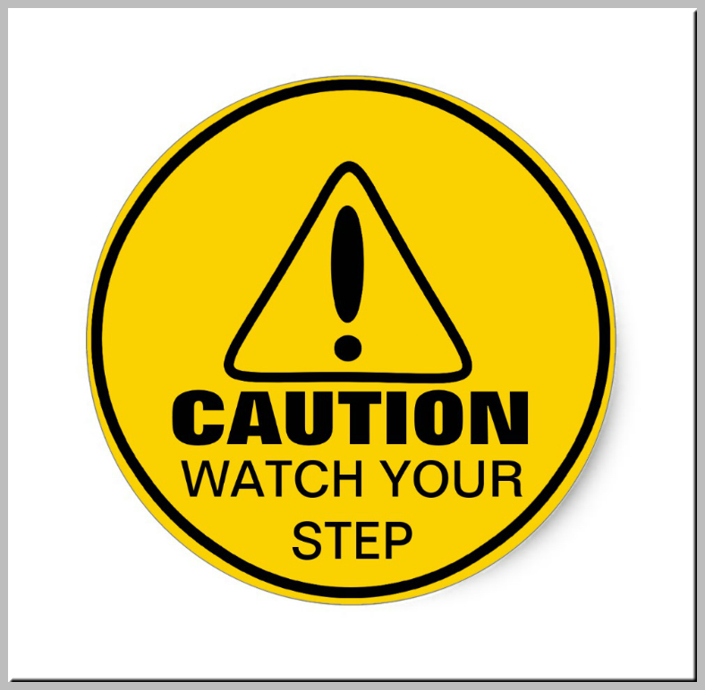 Watch Your Step Caution Signage Template