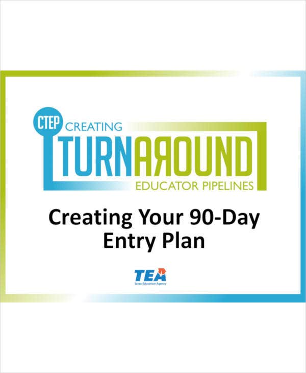 90 day entry plan