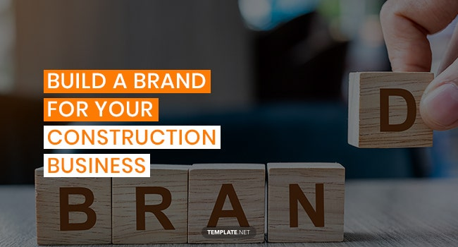 build a brand for your construction business