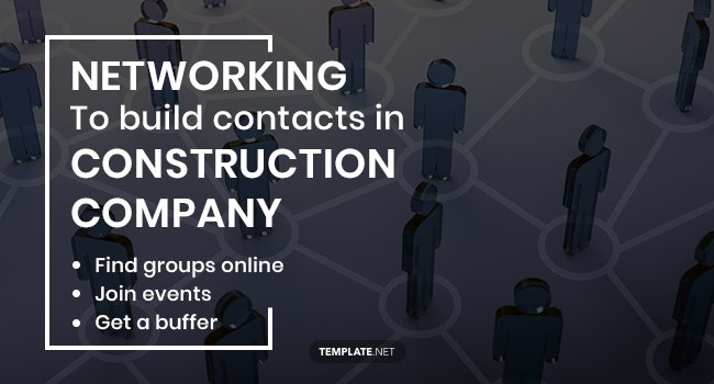 networking to build contacts in construction company