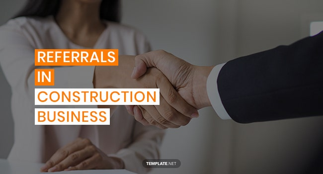 referrals in construction business