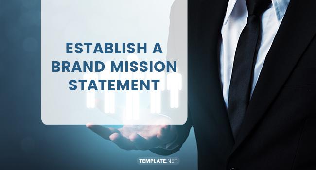 establish a brand mission statement1
