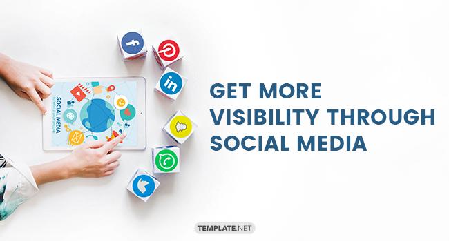 get more visibility through social media1