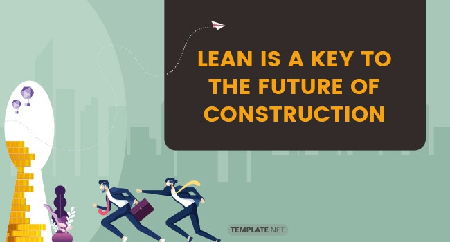 lean is a key to the future of construction1