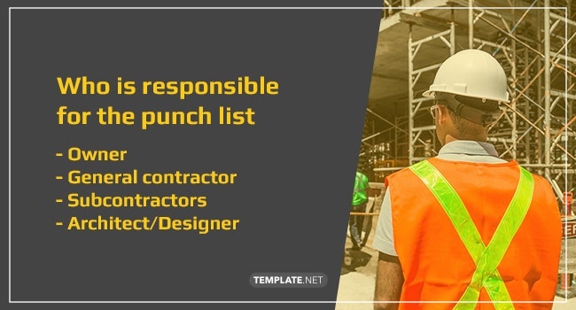 who is responsible for the construction punch list