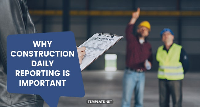 why construction daily reporting is important