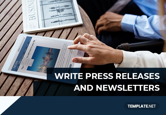 write press releases and newsletters